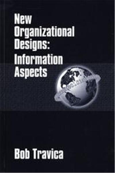 New Organizational Designs, Information Management Policy and Services