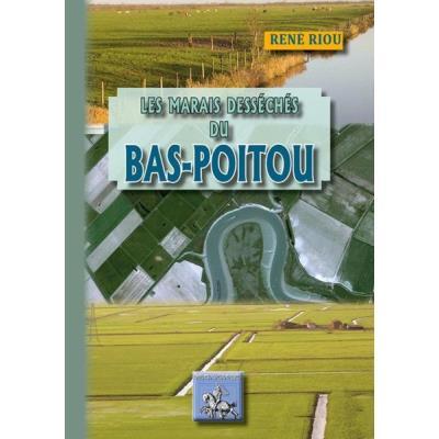 Les Marais Desséchés Du Vas-Poitou