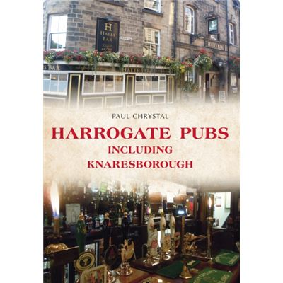 Harrogate Pubs: Including Knaresborough (Paperback)