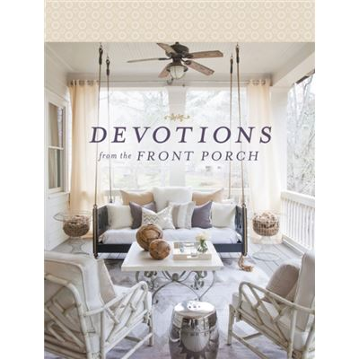 Devotions From The Front Porch (Hardcover)