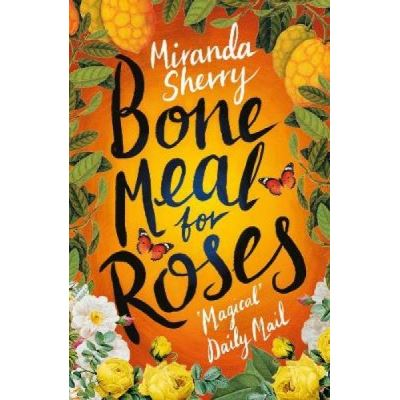 Bone Meal for Roses - [Version Originale]