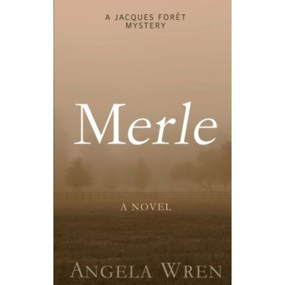 Merle: Volume 2 (The Jacques Forêt Mystery Series) - [Livre en VO]