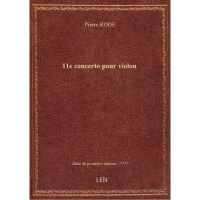 11e concerto pour violon / P. Rode