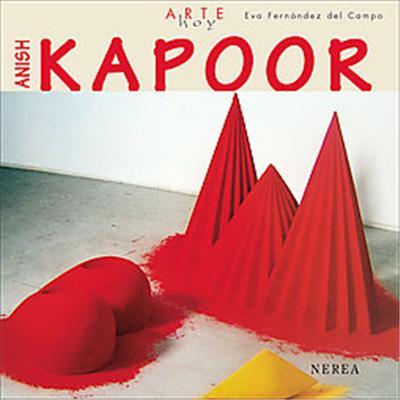 Anish Kapoor, Arte Hoy/ Art Today