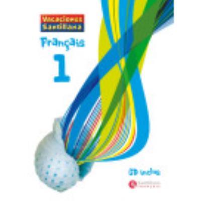 Vacaciones Santillana, Français 1º Eso - VV.AA.