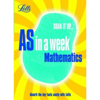 Mathematics (Revise AS in a Week) - [Version Originale]