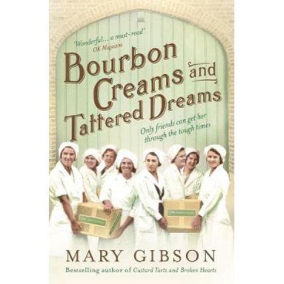 Bourbon Creams and Tattered Dreams - [Version Originale]