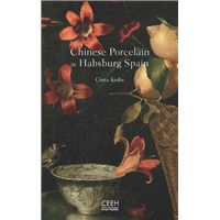 Chinese Porcelain in Habsburg Spain