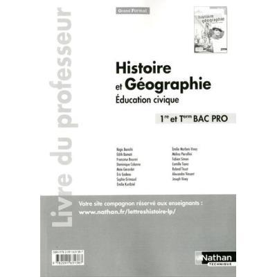 Histoire Geographie Et Education Civique 1Ere Et Terminal Bac Pro (Grand Format) Liv Professeur 2014