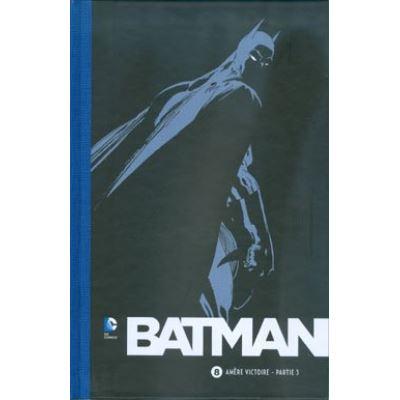 Collection BATMAN 75 ans - Volume 8 - Amère victoire - Partie 3