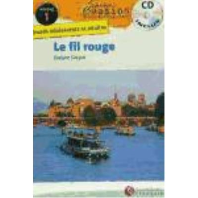 Evasion Niveau 1 Le Fil Rouge + Cd - Varios autores