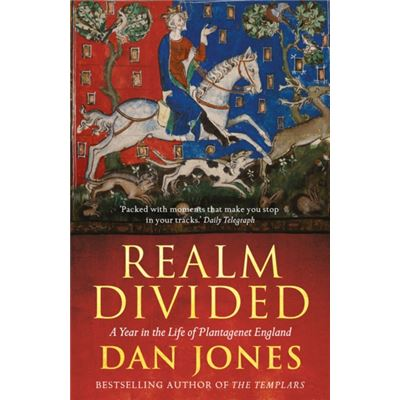 Realm Divided: A Year In The Life Of Plantagenet England (Paperback)