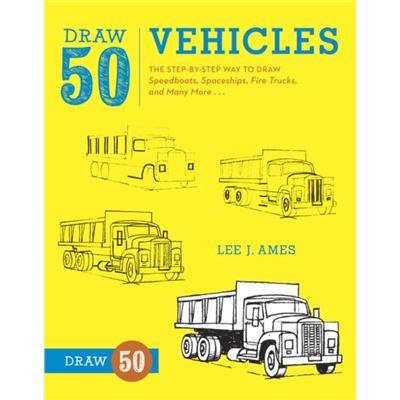 Draw 50 Vehicles (Paperback)