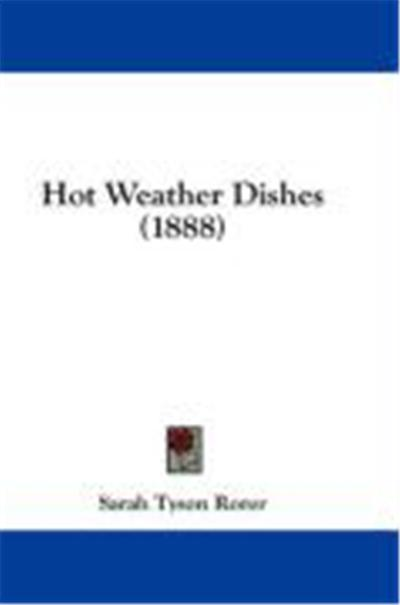 Hot Weather Dishes (1888)