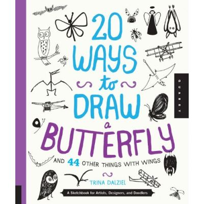 20 Ways To Draw A Butterfly /Anglais
