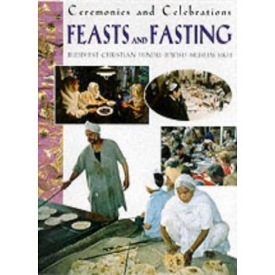 Feasts and Fasting (Ceremonies and Celebrations) - [Version Originale]