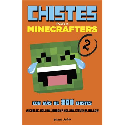Minecraft. Chistes Para Minecrafters 2 - Hollow, Michele C.