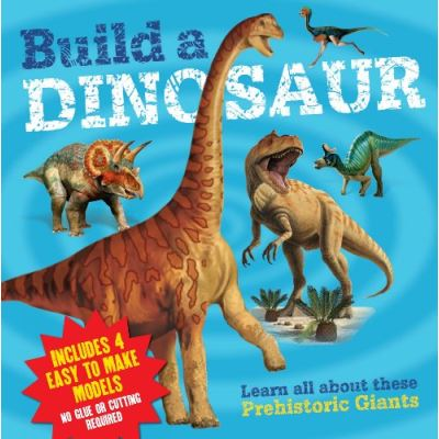 Build a Dinosaur Arcturus Publishing