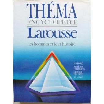 encyclopedie larousse thema