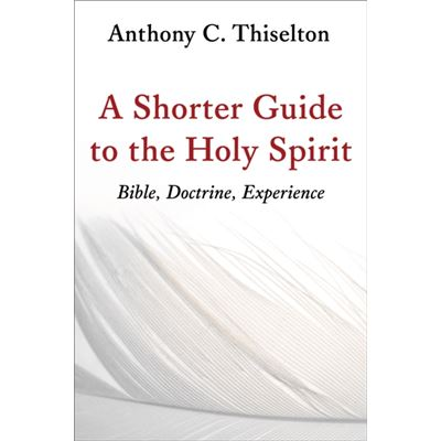 Shorter Guide To The Holy Spirit