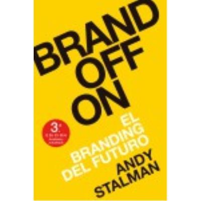 Brandoffon: El Branding Del Futuro - Stalman, Andy