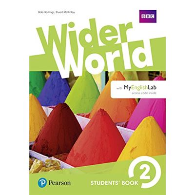 Wider World. Students' Book. Per Le Scuole Superiori. Con 2 Espansioni Online: Wider World 2: Students' Book With Myenglishlab Pack