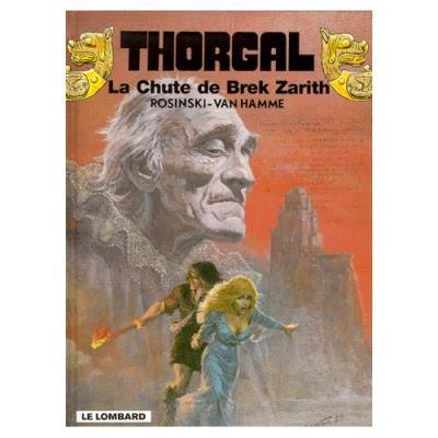 Thorgal Tome 6 - La Chute De Brek Zarith Rosinski Grzegorz