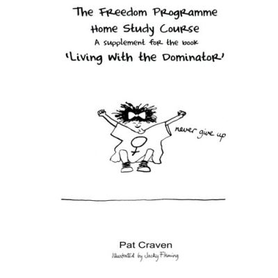 The Freedom Programme Home Study Course:: A Supplement for the book \