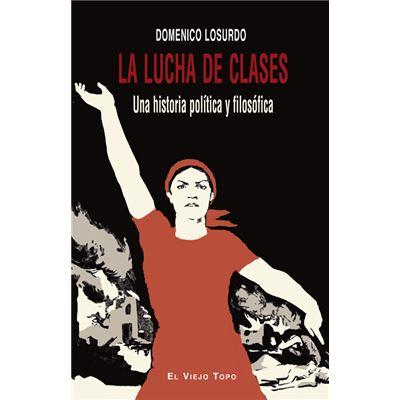 La Lucha De Clases - [Livre en VO]