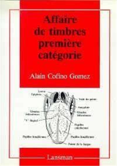 AFFAIRE DE TIMBRES PREMIERE CATEGORIE