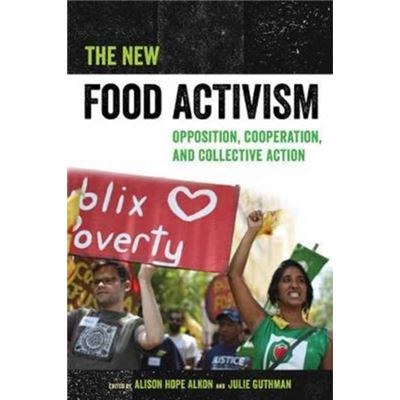 New Food Activism The