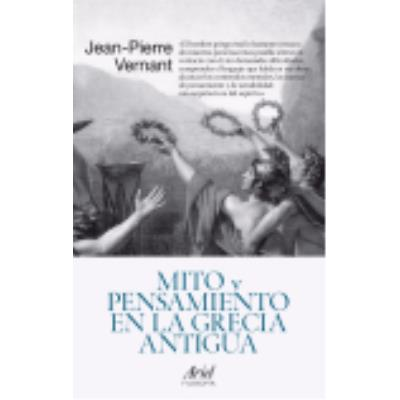 Mito Y Pensamiento En La Grecia Antigua - Vernant, Jean-Pierre
