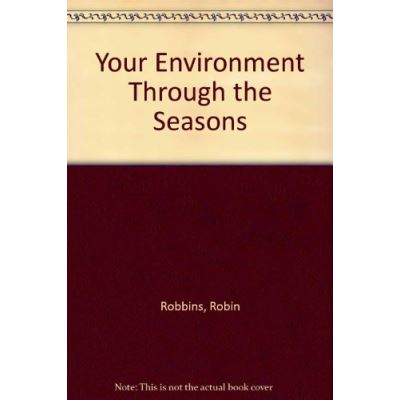 Your Environment Through the Seasons