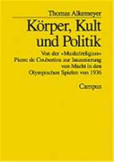 Korper, Kult Und Politik