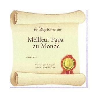 Panneau d coratif carton 50x50cm le diplome du meilleur papa au monde objet de d coration top - Diplome du super papa a imprimer gratuit ...