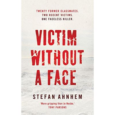 Victim Without a Face (A Fabian Risk Thriller)
