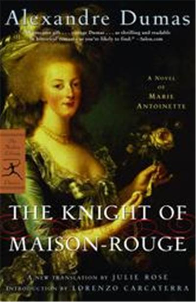 The Knight Of Maison-Rouge, Modern Library Classics