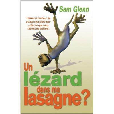 Un Lezard Dans Ma Lasagne? - Sam Glenn Glenn Sam
