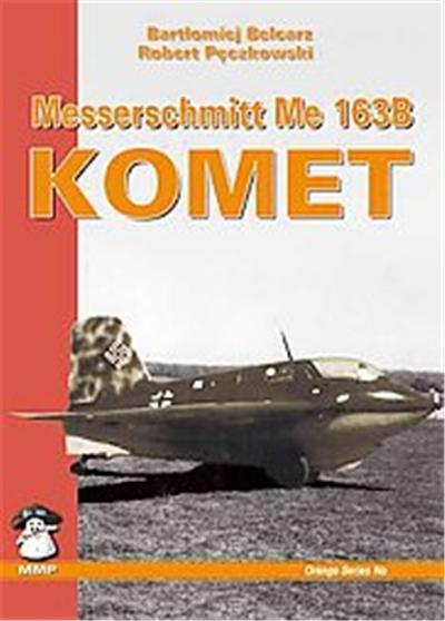 Messerschmit Me 163 Komet, Orange Series