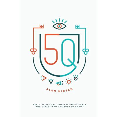 5Q: Reactivating the Original Intelligence and Capacity of the Body of Christ - [Livre en VO]