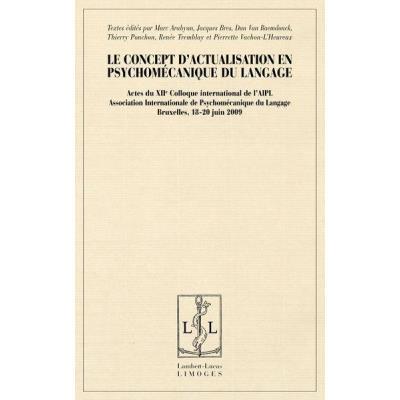 Le Concept D'Actualisation En Psychomecanique Du Langage