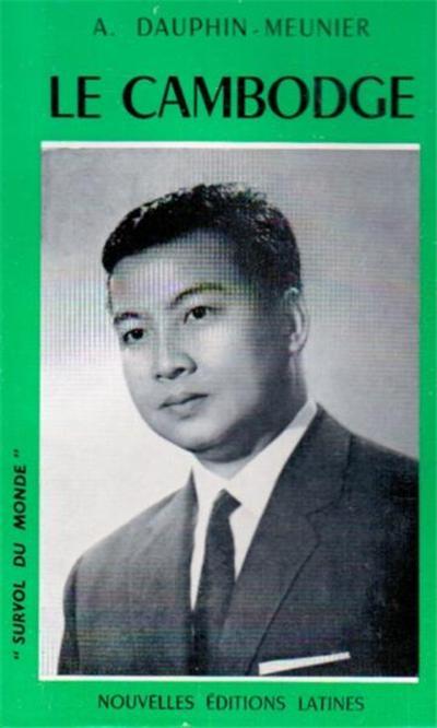 le cambodge de sihanouk