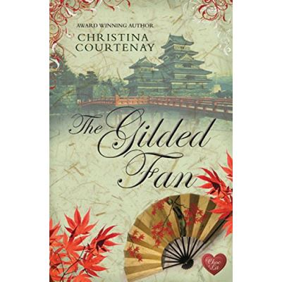 The Gilded Fan Christina Courtenay