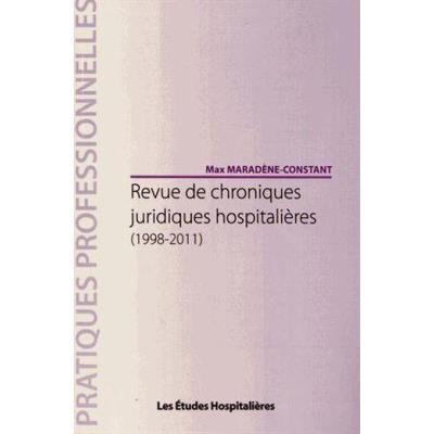 Revue De Chroniques Juridiques Hospitalières (1998-2011)