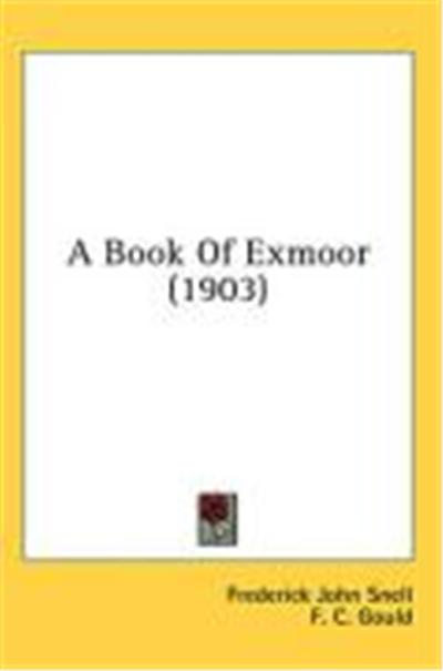 A Book of Exmoor (1903)