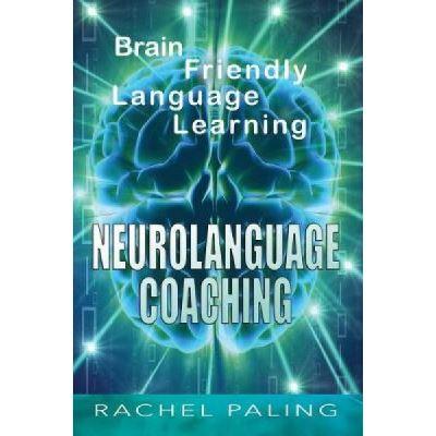 Neurolanguage Coaching - [Version Originale]