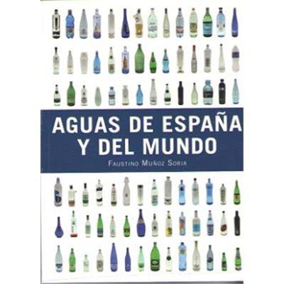 Aguas De España Y Del Mundo [Livre en VO]