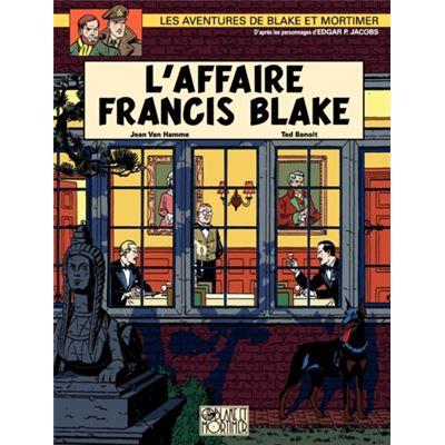 Blake et Mortimer tome 13 l'affaire Francis Blake