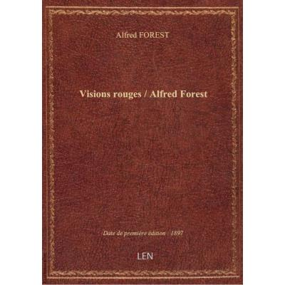 Visions rouges / Alfred Forest