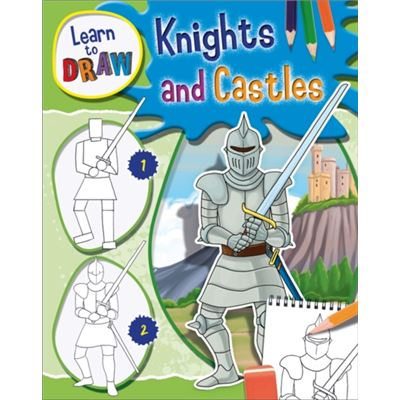 Knights And Castles (Learn To Draw) (Hardcover)